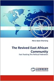 The Revived East African Community