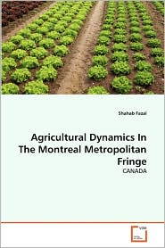 Agricultural Dynamics In The Montreal Metropolitan Fringe