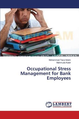 Occupational Stress Management for Bank Employees