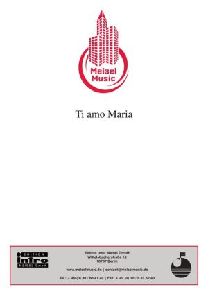 Ti amo Maria: as performed by G.G. Anderson, Single Songbook - U. Busse, G. Grabowski, K.H. Rupprich