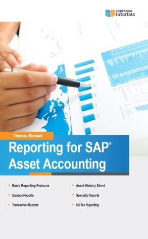 Reporting for SAP Asset Accounting - Thomas Michael