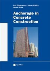 Anchorage in Concrete Construction - Eligehausen, Rolf / Mallee, Rainer / Silva, John F.