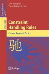 Constraint Handling Rules: Current Research Topics - Schrijvers, Tom / Fruhwirth, Thom