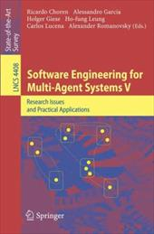 Software Engineering for Multi-Agent Systems V: Research Issues and Practical Applications - Choren, Ricardo / Garcia, Alessandro / Giese, Holger