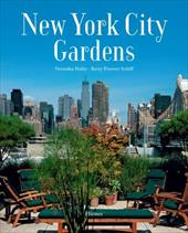 New York City Gardens - Hofer, Veronika / Schiff, Betsy Pinover
