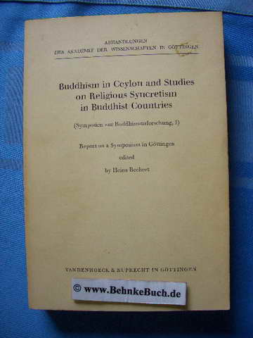 Symposien zur Buddhismusforschung: Symposien zur Buddhismusforschung I: Report on a Symposium in Gottingen: Bd I (Symposien Zur Buddhismusforschung) ... Wissensch. Phil.-Hist.Klasse 3.Folge)