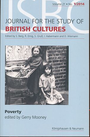 Poverty. Journal for the Study of British Cultures (JSBC) Volume 21 -No. 1/14.