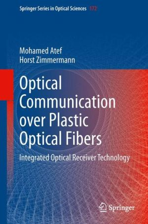 Optical Communication over Plastic Optical Fibers: Integrated Optical Receiver Technology
