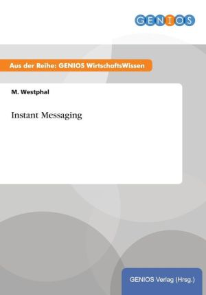Instant Messaging - M. Westphal