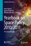 Yearbook on Space Policy 2010/2011 - Blandina Baranes, Peter Hulsroj, Spyros Pagkratis