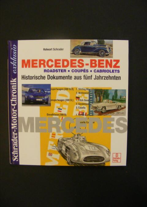 Schrader Motor-Chronik exklusiv, Mercedes Benz Roadster, Coupes und Cabriolets