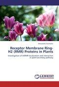Receptor Membrane Ring-H2 (RMR) Proteins in Plants - Alessandro Occhialini