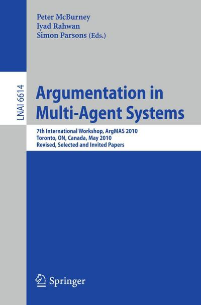 Argumentation in Multi-Agent Systems - Peter McBurney