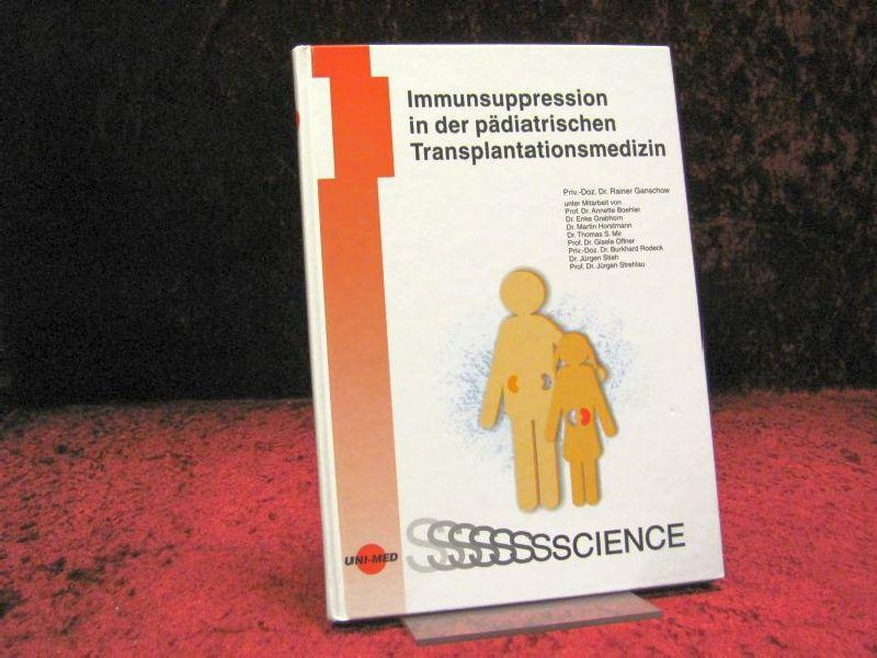 UNI-MED science Immunsuppression in der pädiatrischen Transplantationsmedizin - Diverse