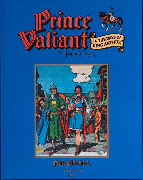 Prince Valiant in the Days of King Arthur (Prinz Eisenherz) 1954 (Limited Edition) - Harold (Hal) Foster; illustrated by Harold (Hal) Foster
