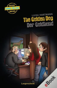 The Golden Dog - Der Goldhund: Der Goldhund - Luisa Hartmann