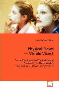 Physical Flaws - Visible Vices? - Paul Christoph Trnper