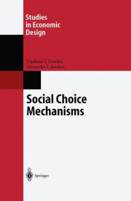 Social Choice Mechanisms - Vladimir I. Danilov