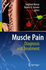 Muscle Pain: Diagnosis and Treatment - Siegfried Mense