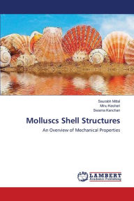 Molluscs Shell Structures - Mittal Saurabh