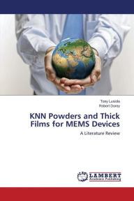 KNN Powders and Thick Films for MEMS Devices - Lusiola Tony