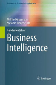 Fundamentals of Business Intelligence - Wilfried Grossmann
