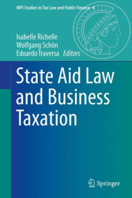 State Aid Law and Business Taxation - Isabelle Richelle