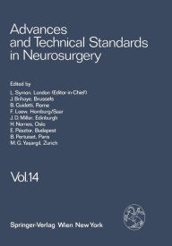 Advances and Technical Standards in Neurosurgery: Volume 14 - L. Symon