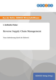 Reverse Supply Chain Management - I. Zeilhofer-Ficker