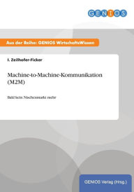 Machine-to-Machine-Kommunikation (M2M) - I. Zeilhofer-Ficker