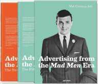 Mid Century Ads: Advertising from the Mad Men Era - Jim Heiman