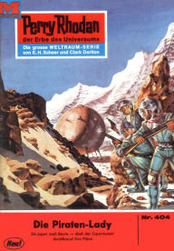 Perry Rhodan 404: Die Piraten-Lady (Heftroman): Perry Rhodan-Zyklus