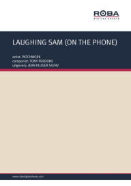LAUGHING SAM (ON THE PHONE): as performed by PATCHWORK, Single Songbook - TONY PERDONE