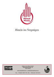 Hinein ins Vergnügen: Single Songbook, as performed by Henny Porten - H. Doll