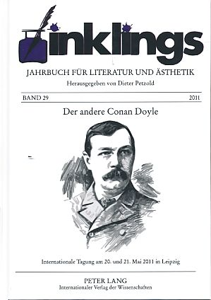 Der andere Conan Doyle. Internationale Tagung am 20. und 21. Mai 2011 in Leipzig. inklings 29. - Petzold, Dieter (Hg.)