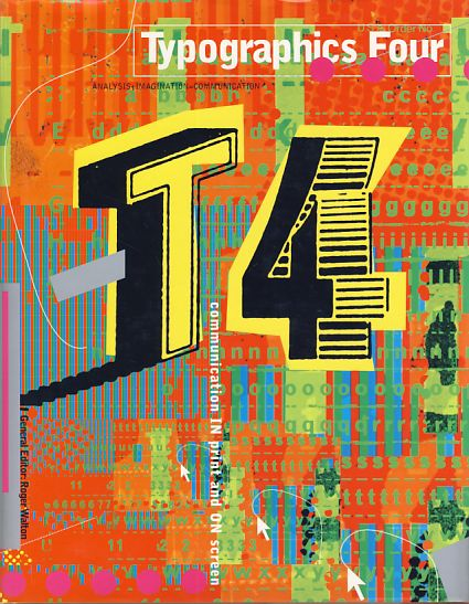 Typographics 4. Analysis + imagination = communication. - Walton, Roger (Ed.)