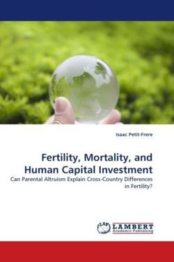 Fertility, Mortality, and Human Capital Investment - Petit-Frere, Isaac
