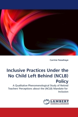 Inclusive Practices Under the No Child Left Behind (NCLB) Policy