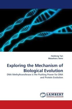 Exploring the Mechanism of Biological Evolution - Tan, Haidong / Seno, Masaharu