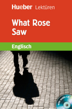 What Rose Saw, m. Audio-CD