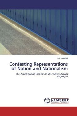 Contesting Representations of Nation and Nationalism - Muwati, Itai