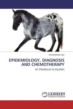 EPIDEMIOLOGY, DIAGNOSIS AND CHEMOTHERAPY - IJAZ, MUHAMMAD