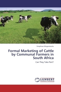 Formal Marketing of Cattle by Communal Farmers in South Africa