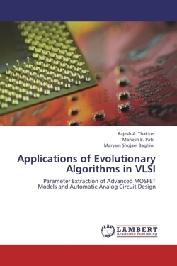 Applications of Evolutionary Algorithms in VLSI - Thakker, Rajesh A. / Patil, Mahesh B. / Baghini, Maryam Shojaei