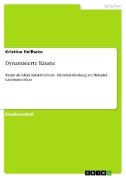 Dynamisierte Räume (German Edition)