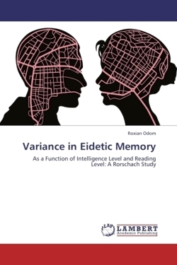 Variance in Eidetic Memory - Odom, Roxian