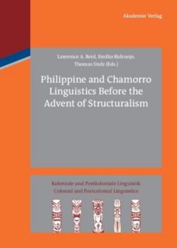 Philippine and Chamorro Linguistics Before the Advent of Structuralism