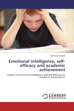 Emotional intelligence, self-efficacy and academic achievement