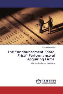 "The ""Announcement Share-Price"" Performance of Acquiring Firms"