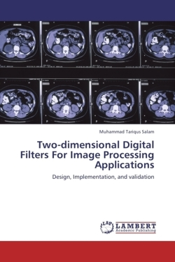 Two-dimensional Digital Filters For Image Processing  Applications